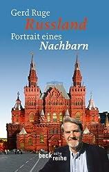 Russland: Portrait eines Nachbarn