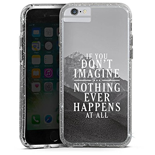 Apple iPhone 6s Plus Bumper Hülle Bumper Case Glitzer Hülle Motivation Sayings Phrases Bumper Case Glitzer silber