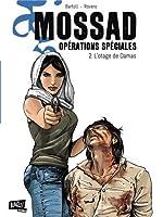 Mossad Opérations spéciales, Tome 2 - L'otage de Damas de Jean-Claude Bartoll