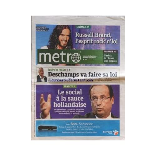 METRO [No 2251] du 10/07/2012 - CINEMA - RUSSEL BRAND - EQUIPE DE FRANCE - DESCHAMPS VA FAIRE SA LOI - LE SOCIAL A LA SAUCE HOLLANDAISE