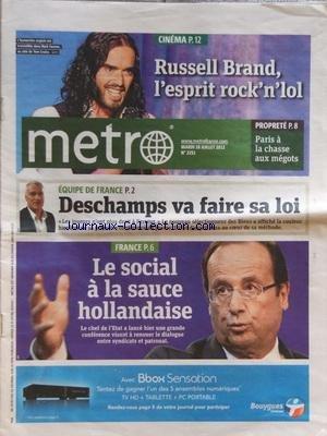 METRO [No 2251] du 10/07/2012 - CINEMA - RUSSEL BRAND - EQUIPE DE FRANCE - DESCHAMPS VA FAIRE SA LOI - LE SOCIAL A LA SAUCE HOLLANDAISE par Collectif