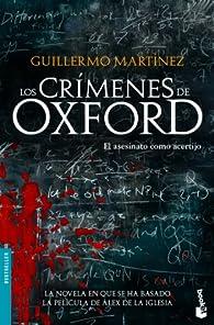 Los crímenes de Oxford par Guillermo Martínez