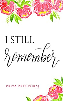 I Still Remember by [Prithviraj, Priya]