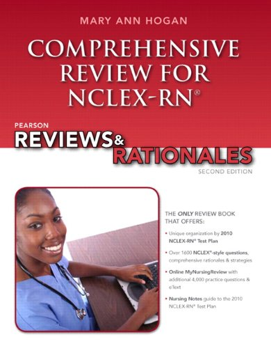Pearson Reviews & Rationales: Comprehensive Review for NCLEX-RN (Prentice Hall Nursing Reviews & Rationales)