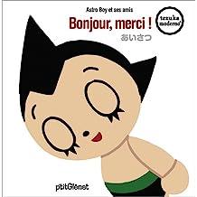 Astro Boy et ses amis ... Bonjour, merci! Vol.2
