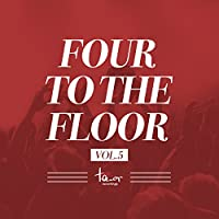 Four to the Floor, Vol. 5
