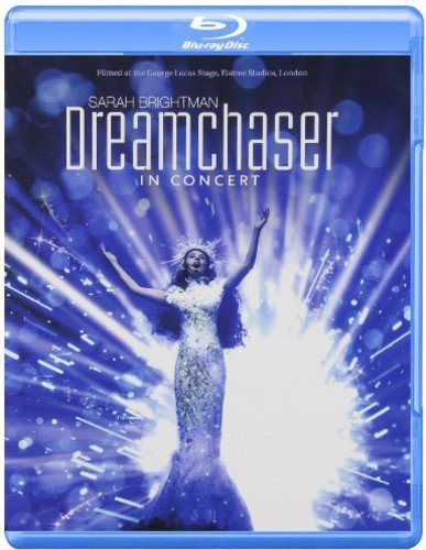 Sarah Brightman - Dreamchaser: In Concert