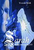 'Sarah: Die Wächtersaga Buch 2' von 'Yvonne Weiß'