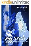 Sarah: Die Wächtersaga Buch 2