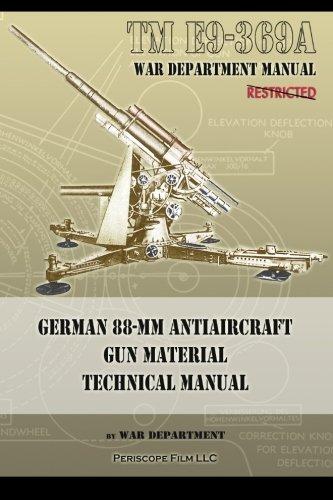 TM E9-369A German 88-mm Antiaircraft Gun Material Technical Manual por War Department