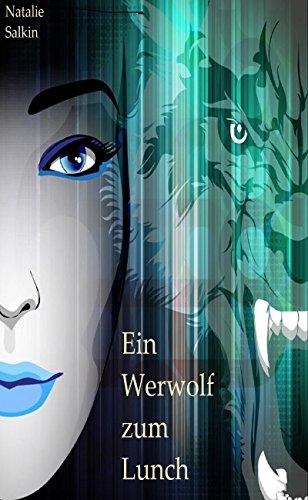 Ein Werwolf zum Lunch: Samantha & Tyler