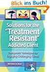 Solutions for the Treatment Resistant...
