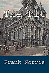 The Pit by Frank Norris (2014-09-16)