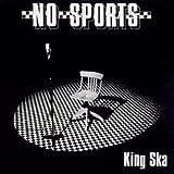 Songtexte von No Sports - King Ska