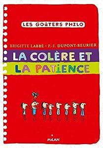 """Afficher """"La colère et la patience"""""""