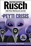 The Peyti Crisis: A Retrieval Artist Novel: Book Five of the Anniversary Day Saga (Retrieval Artist series 12)