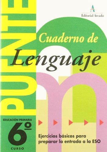 Puente, lenguaje, 6 educación primaria, 3 ciclo. cuaderno - 9788478872008 por Jose Nadal Colome