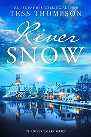 Riversnow The River Valley Series Book 4 English Edition