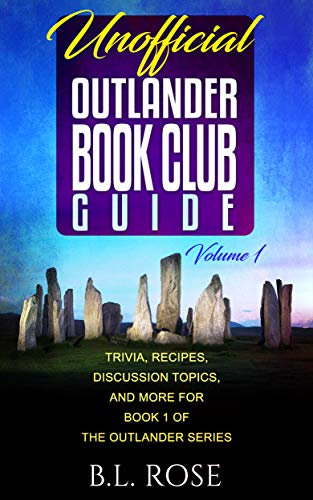 Unofficial Outlander Book Club Guide: Trivia, Recipes, Discussion ...