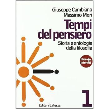 Tempi Del Pensiero. Con Materiali Per Il Docente. Con Espansione Online. Per Le Scuole Superiori: 1