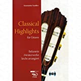 CLASSICAL HIGHLIGHTS - arrangiert für Gitarre - mit CD [Noten/Sheetmusic] Komponist : VASSILIEV KONSTANTIN
