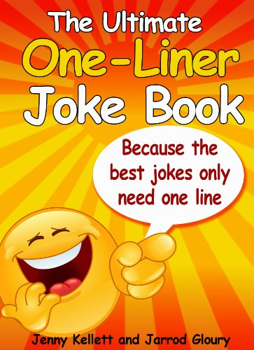One Liner Jokes: The Ultimate Book: Funny One Liner Jokes