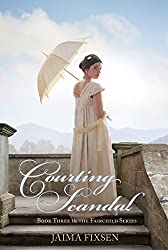 Courting Scandal (Fairchild Regency Romance Book 3) (English Edition)
