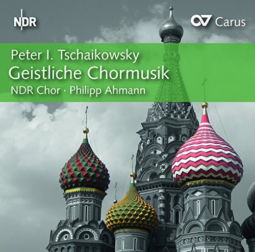 Tschaikowsky: Geistliche Chormusik - Neun Liturgische Chöre / Vier Chöre aus der Chrysostomos-Liturgie
