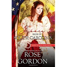 Jessie: Bride of South Carolina (American Mail-Order Bride Series) (Volume 8) by Rose Gordon (2016-01-20)