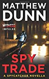 Spy Trade: A Spycatcher Novella