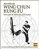Aprendiendo Wing Chun Kung Fu