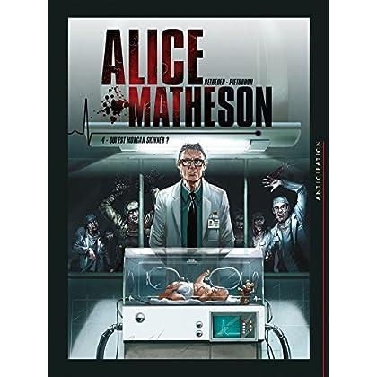 Alice Matheson 04 - Qui est Morgan Skinner ?