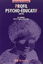 Profil psycho-éducatif (PEP-R) : Evaluation et intervention individualisée pour enfants autistes ou présentant des troubles du développement