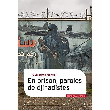 En prison, paroles de djihadistes (Témoins)