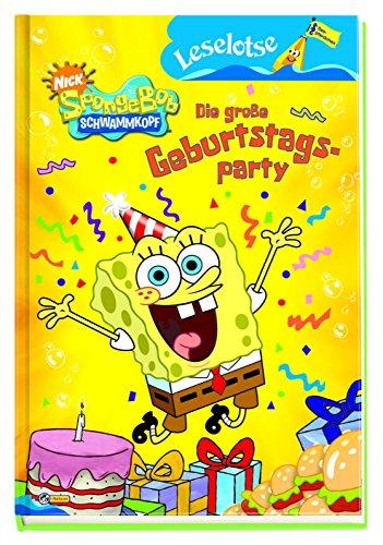 Sponge Bob Schwammkopf - Die große Geburtstagsparty: Leselotse - Lesestufe Seepferdchen (Spongebob Geburtstag Ersten)