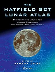 The Hatfield SCT Lunar Atlas: Photographic Atlas for Meade, Celestron and other SCT Telescopes by Jeremy Cook (2005-08-16)