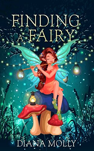 Finding a Fairy (Books for Girls)