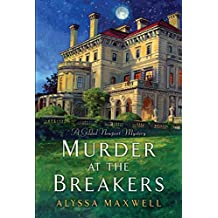 [(Murder at the Breakers)] [ By (author) Alyssa Maxwell ] [May, 2014]