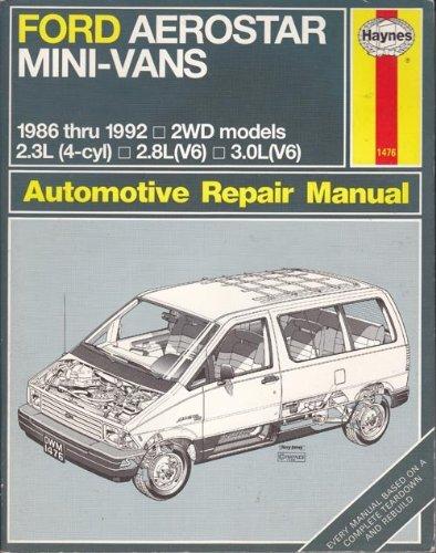 Ford Aerostar Mini-Vans 1986 Thru 1992 All 2Wd Models: Automotive Repair  Manual (1476) by Haynes (1992-12-02)