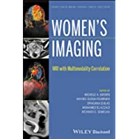 Women's Imaging: MRI with Multimodality Correlation (Current Clinical Imaging)