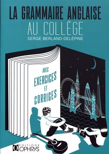 Grammaire anglaise au collge