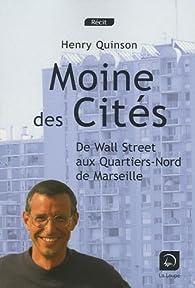 Moines des cités par Henry Quinson