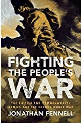 Fighting the People's War (Armies of the Second World War) Hardcover