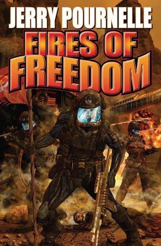 Fires Of Freedom (Baen Science Fiction)