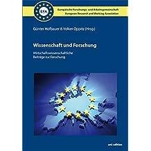 Wissenschaft und Forschung (2015) - Hardcover: Wirtschaftswissenschaftliche Beiträge zur Forschung