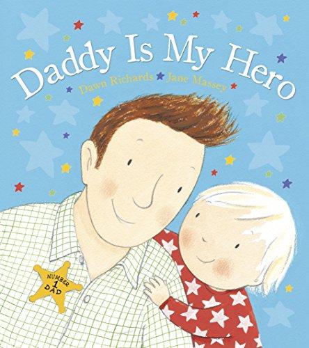 Daddy is My Hero por Dawn Richards