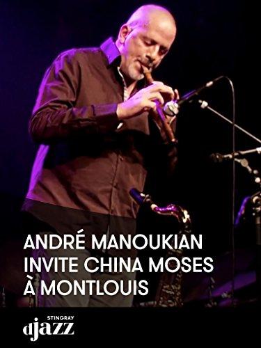 André Manoukian invite China Moses à Montlouis