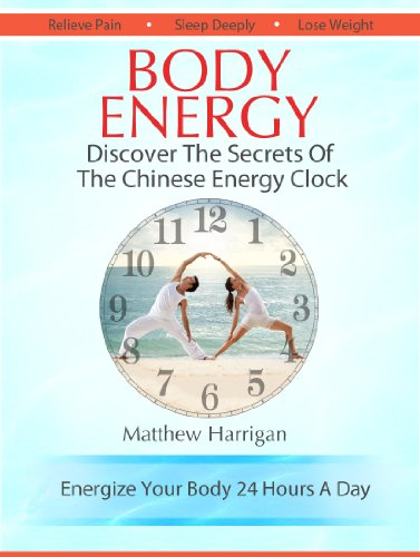 Body Energy - Discover The Secrets Of The Chinese Body ...