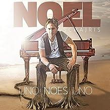 Uno No Es Uno by Noel Schajris (2009-10-13)