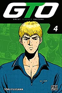 GTO : Great Teacher Onizuka Edition 20 ans Tome 4